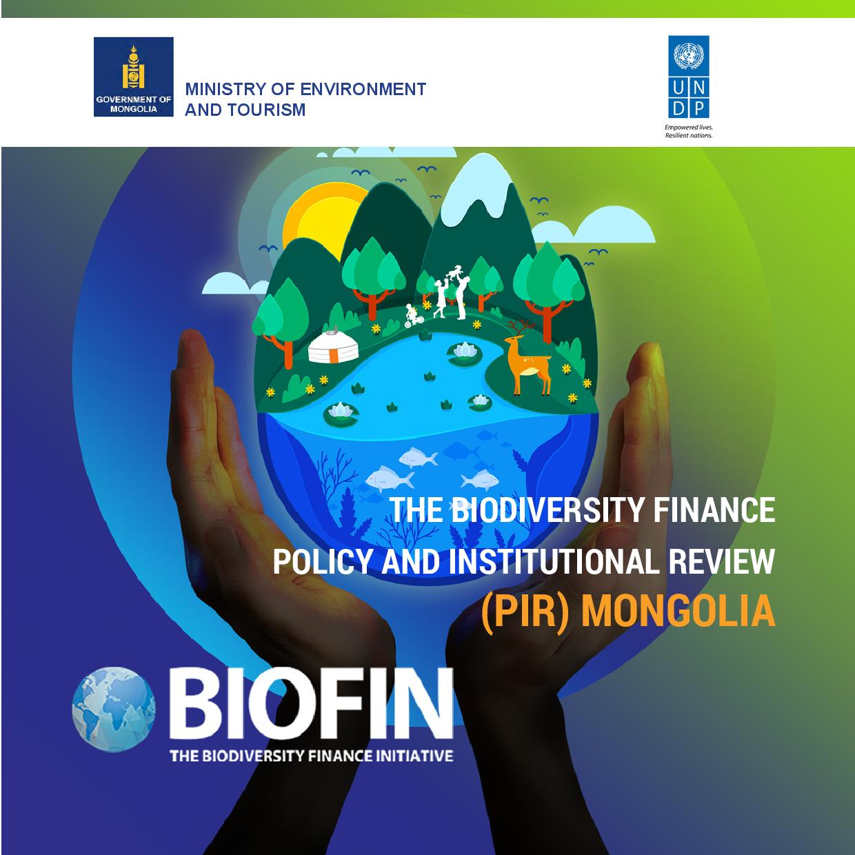 Mongolia: Biodiversity Finance Policy and Institutional Review (PIR)