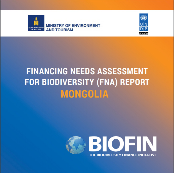 Financing Needs Assessment for Biodiversity (FNA) report Mongolia
